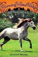 Running Horse Ridge #4: Hope: Show and Tell