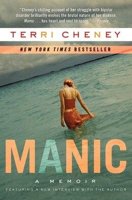 Book Manic: A Memoir by TERRI CHENEY