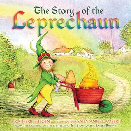 Book The Story of the Leprechaun by Katherine Tegen