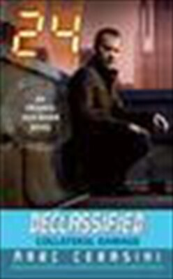 Book 24 Declassified: Collateral Damage: Collateral Damage by Marc Cerasini