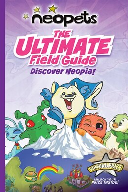 Book Neopets: The Ultimate Field Guide: Discover Neopia! by Vivian Larue