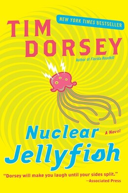 Book Nuclear Jellyfish: A Novel by Tim Dorsey