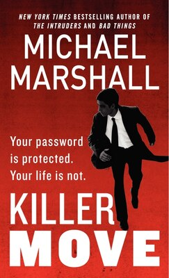 Book Killer Move: A Novel by Michael Marshall