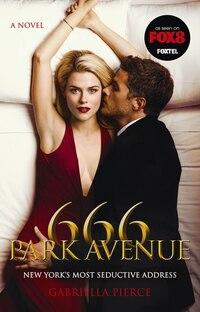 666 Park Avenue: A Novel