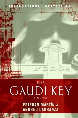 Book The Gaudi Key: A Novel by Esteban Martin