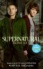 Supernatural: Bone Key: Bone Key