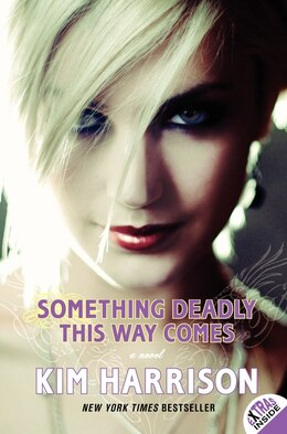 Book Something Deadly This Way Comes by Kim Harrison
