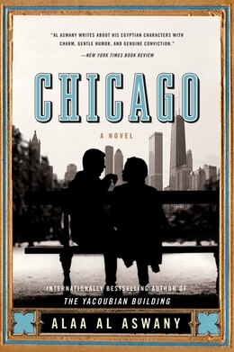 Book Chicago: A Novel by Aswany Alaa Al
