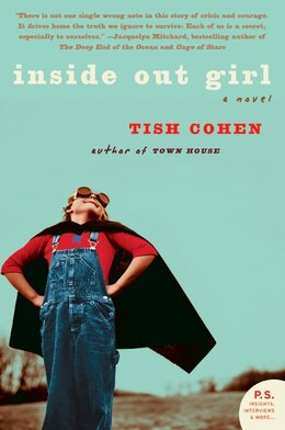 Book Inside Out Girl: A Novel by Tish Cohen