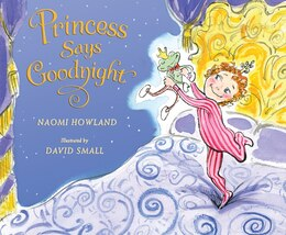 Book Princess Says Goodnight by Naomi Howland