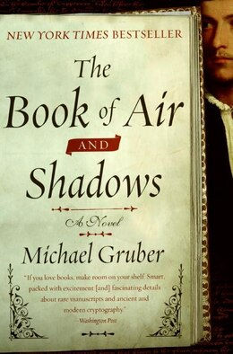 Book The Book Of Air And Shadows: A Novel by Michael Gruber