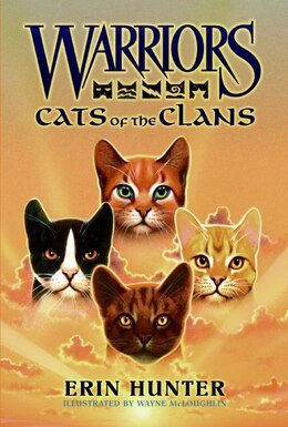 Book Warriors: Cats Of The Clans: Cats Of The Clans by Erin Hunter