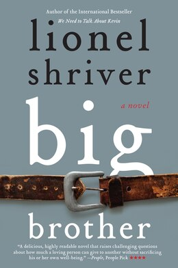 Book Big Brother: A Novel by Lionel Shriver