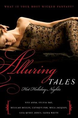 Book Alluring Tales: Hot Holiday Nights: Hot Holiday Nights by Sylvia Day