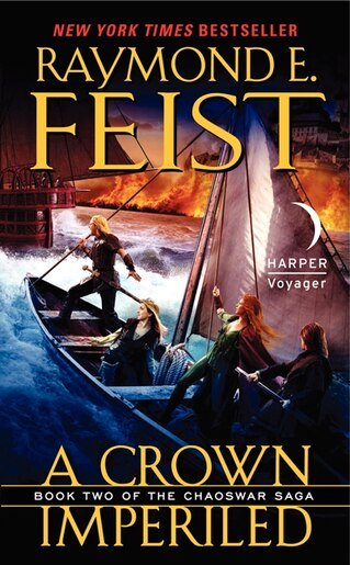 A Crown Imperiled: Book Two Of The Chaoswar Saga by Raymond E Feist