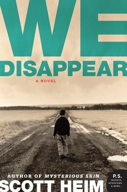 Book We Disappear: A Novel by Scott Heim