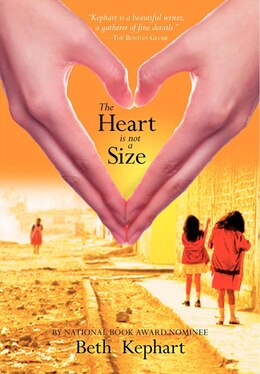 Book The Heart Is Not A Size by Beth Kephart
