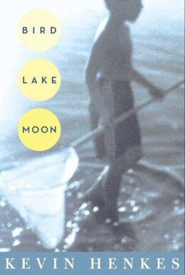 Book Bird Lake Moon by Kevin Henkes