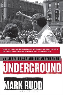 Book Underground: My Life with SDS and the Weathermen by Mark Rudd