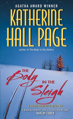Book The Body In The Sleigh: A Faith Fairchild Mystery by Katherine Hall Page