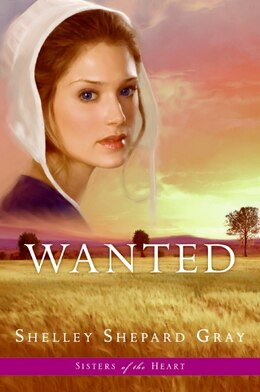 Book Wanted (Sisters Of The Heart, Book 2) by Shelley Shepard Gray