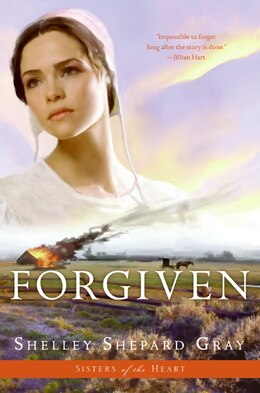 Book Forgiven (sisters Of The Heart, Book 3) by Shelley Shepard Gray