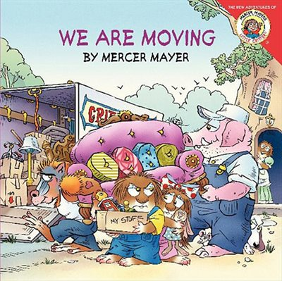 Book Little Critter: We Are Moving: We Are Moving by Mercer Mayer