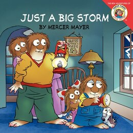 Book Little Critter: Just a Big Storm: Just A Big Storm by Mercer Mayer