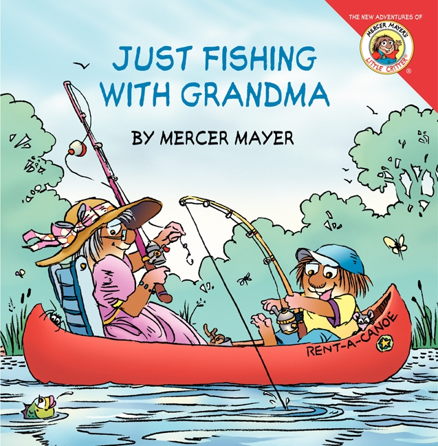 Book Little Critter: Just Fishing With Grandma by Mercer Mayer