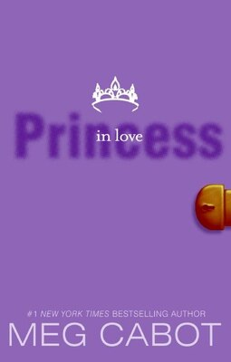 Book The Princess Diaries, Volume Iii: Princess In Love: Princess In Love by Meg Cabot