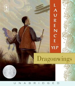 Book Dragonwings Cd: Golden Mountain Chronicles:1903 by Laurence Yep