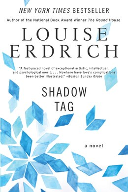 Book Shadow Tag: A Novel by Louise Erdrich