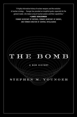 Book The Bomb: A New History by Stephen M., Phd Younger