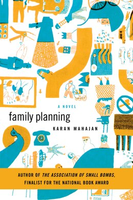 Book Family Planning: A Novel by Karan Mahajan