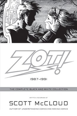 Book Zot!: The Complete Black and White Collection: 1987-1991 by Scott Mccloud