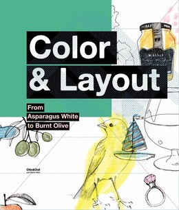 Book Color & Layout: From Asparagus White to Burnt Olive by O Otto & Olaf