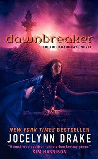 Dawnbreaker: The Third Dark Days Novel
