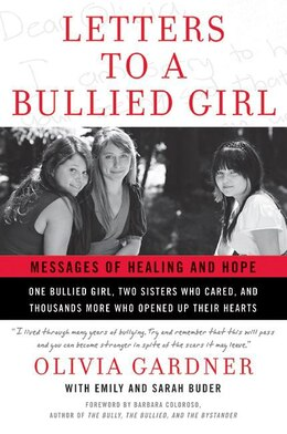 Book Letters To A Bullied Girl: Messages of Healing and Hope by Olivia Gardner