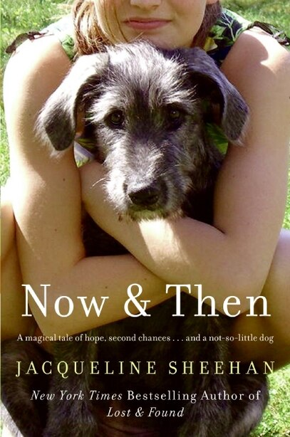 Now & Then by Jacqueline Sheehan