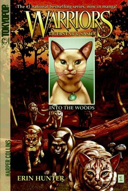 Book Warriors: Tigerstar And Sasha #1: Into The Woods: Into The Woods by Erin Hunter