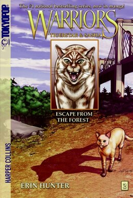 Book Warriors: Tigerstar And Sasha #2: Escape From The Forest: Escape From The Forest by Erin Hunter