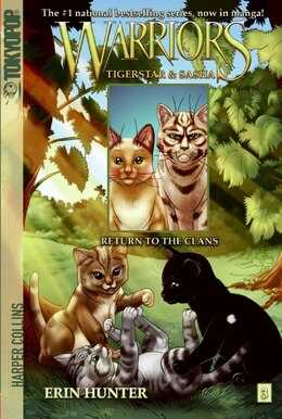 Book Warriors: Tigerstar And Sasha #3: Return To The Clans: Return To The Clans by Erin Hunter