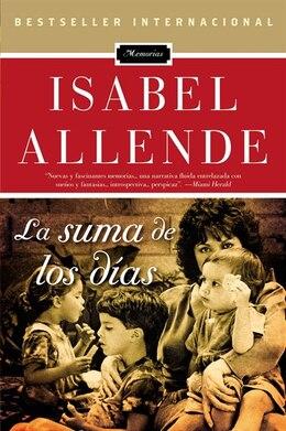 Book La Suma De Los Dias by Isabel Allende
