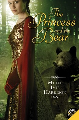 Book The Princess And The Bear by Mette Ivie Harrison