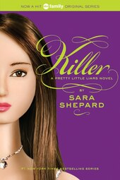 Pretty Little Liars #6: Killer: Killer