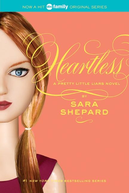 Book Pretty Little Liars #7: Heartless: Heartless by Sara Shepard