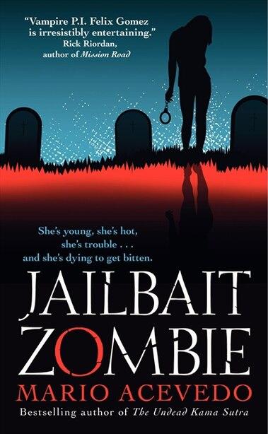 Jailbait Zombie by Mario Acevedo