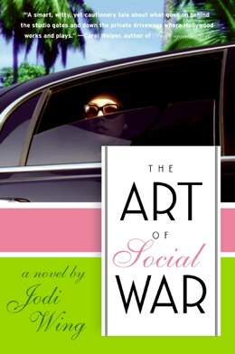 Book The Art Of Social War: A Novel by Jodi Wing