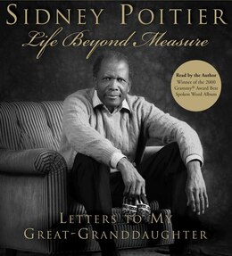 Book Life Beyond Measure Cd: Letters to My Great-Granddaughter by Sidney Poitier