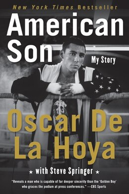 Book American Son: My Story by Oscar De La Hoya